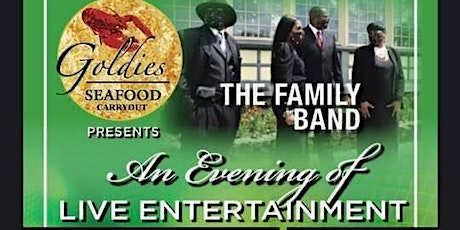 """The Family """"A Evening Of live Entertainment """" tickets"""