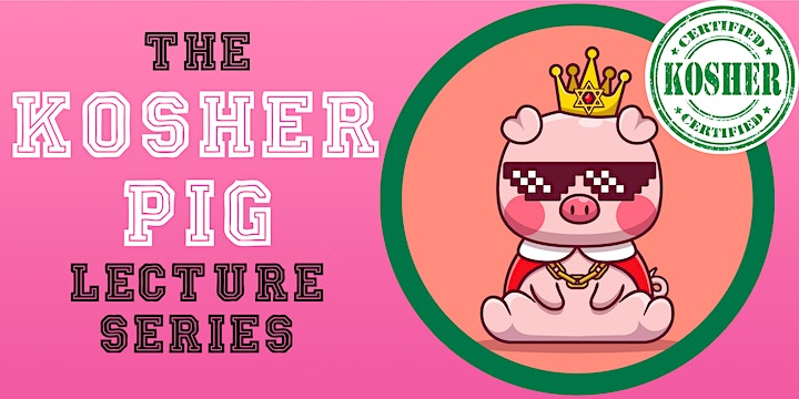 How to Make a Pig Kosher - Individual Lecture image