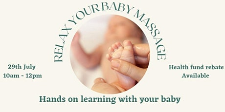 RELAX YOUR BABY,  Guided Massage, You & Your Baby workshop tickets