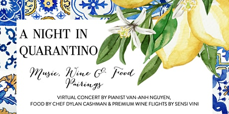 A Night In Quarantino - Music, Wine & Food Pairings tickets