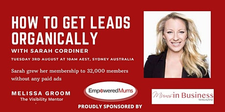 How to Get More Clients with Organic Marketing with Sarah Cordiner tickets