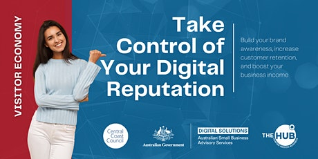 Take Control of Your Digital Reputation - Central Coast Online Event tickets