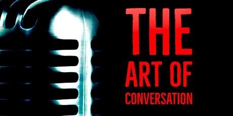 The Art of Conversation tickets