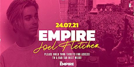 Empire · Joel Fletcher · New Date TBA tickets