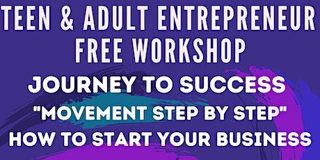 Teen & Adult  Entrepreneurship Workshop tickets