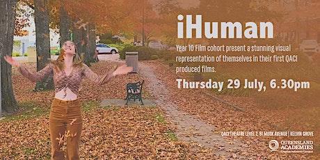 QACI Film presents: iHuman tickets