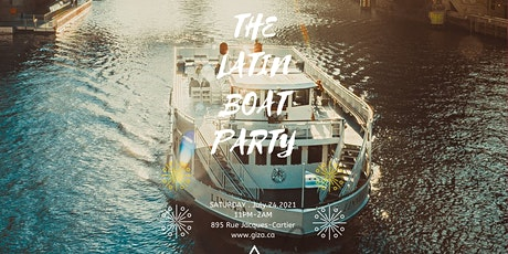 EVENT POSTPONED -THE LATIN BOAT PARTY billets