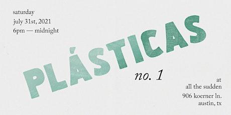 Plásticas No. 1 — A Homebrew Event tickets