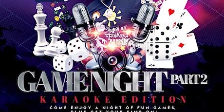 GameNight Part 2 Karaoke Edition tickets