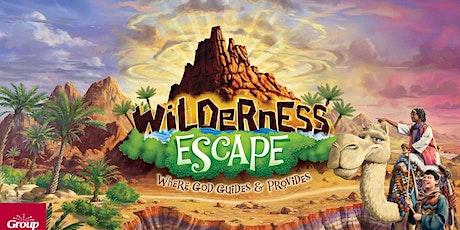 Wilderness Escape VBS (Vacation Bible School) tickets