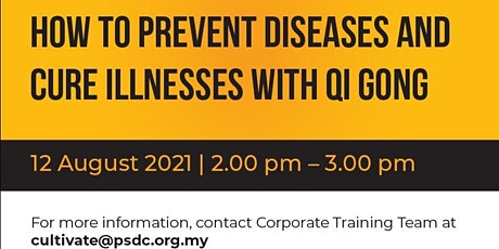 HOW TO PREVENT DISEASES AND CURE ILLNESSES WITH QI GONG tickets