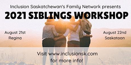 2021 Summer Sibling Workshop - SASKATOON tickets