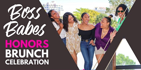 Boss Babes Honors: Brunch Celebration - South Florida tickets