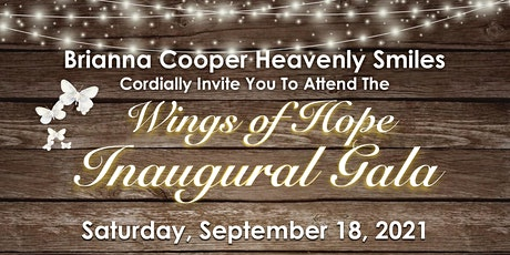 Brianna Cooper Heavenly Smiles Inaugural Gala Wings of Hope tickets