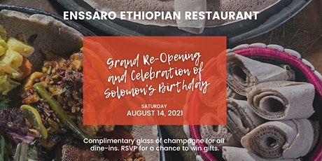 Enssaro Grand Re-Opening and Solomon's Birthday tickets