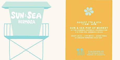 Sun and Sea Hermosa tickets