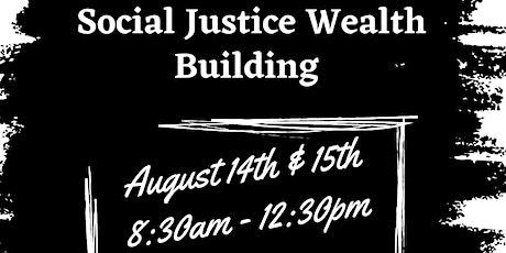 Social Justice Wealth Building Seminar tickets