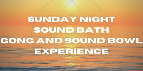 Sunday Night Sound Bath tickets