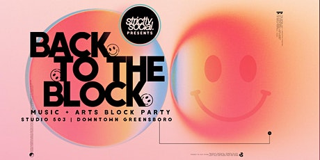 Back to the Block: Music and Arts Block Party at Studio 503, Greensboro, NC tickets