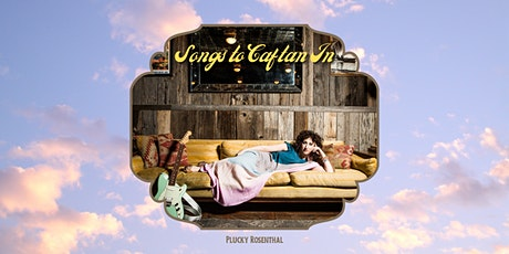 Songs to Caftan In: The Album Release tickets