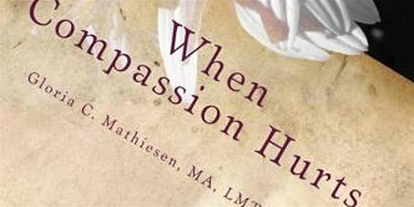 What every Bodyworker needs to understand about Compassion Fatigue tickets