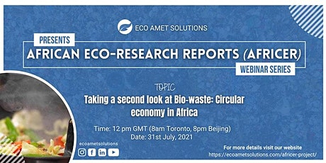 Taking a second look at Bio-waste: Circular Economy in Africa. tickets