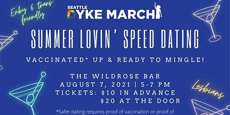 Summer Lovin' Speed Dating with Dyke March tickets