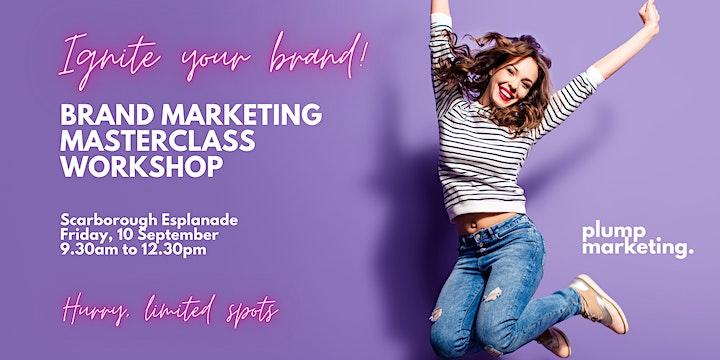 Ignite Your Brand  - Brand Marketing Masterclass image