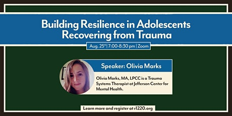 Building Resilience in Adolescents  Recovering from Trauma tickets