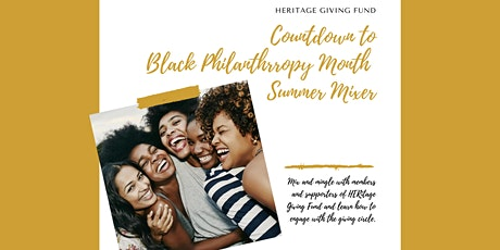Count Down to Black Philanthropy Month - Summer Mixer tickets