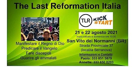 Kickstart - The Last Reformation - Italia biglietti