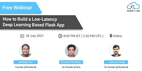 Free Webinar on How to Build a Low-Latency Deep Learning Based Flask App tickets