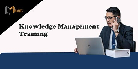 Knowledge Management 1 Day Virtual Live Training in Bolton tickets