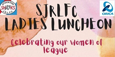 Stockton Sharks Ladies Luncheon supported by ORICA tickets