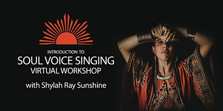Introduction to Soul Voice Singing Virtual Workshop tickets
