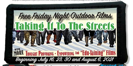 Taking It To The Streets: Free Friday Night Films tickets