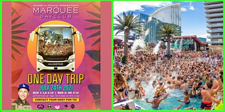 L.A. TO MARQUEE VEGAS POOL PARTY BUS SATURDAY JULY 24 tickets
