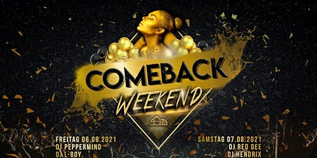 Comeback Weekend! Tickets