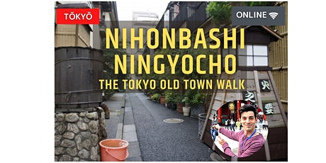 Walking Nihonbashi & Ningyocho, the bridges and dolls in central Tokyo tickets