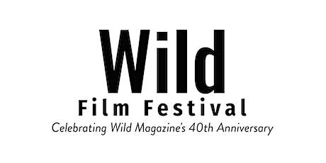 Wild 40th Anniversary Film Festival - Brisbane tickets