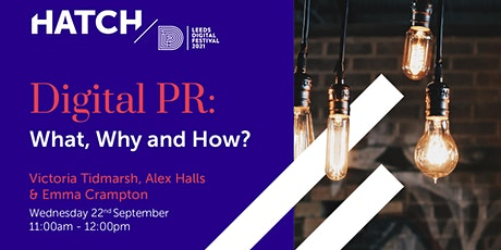 DIGITAL PR: WHAT, WHY AND HOW? tickets