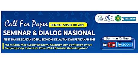 Seminar dan Dialog Nasional Riset dan Kebijakan Sosial Ekonomi KP tickets
