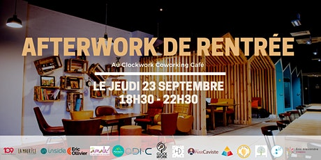 Afterwork de rentrée by Clockwork billets