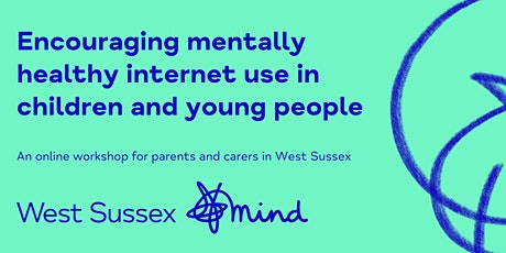 Encouraging mentally healthy internet use in children and young people tickets