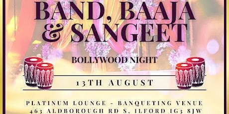 Band Baaja Sangeet - East London Bollywood Night tickets