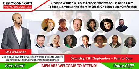 Free Des O'Connor's London Women in Business Conference – September 11 tickets
