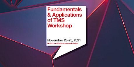 Brainbox Initiative Workshop: Fundamentals & Applications of TMS tickets