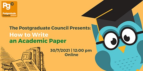 The Postgraduate Council Presents: How to Write an Academic Paper tickets