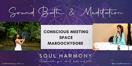 Sound Bath & Meditation  @The Conscious Meeting Space tickets