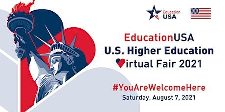 EducationUSA U.S. Higher Education Virtual Fair 2021 tickets